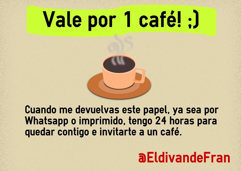 Vale por un café