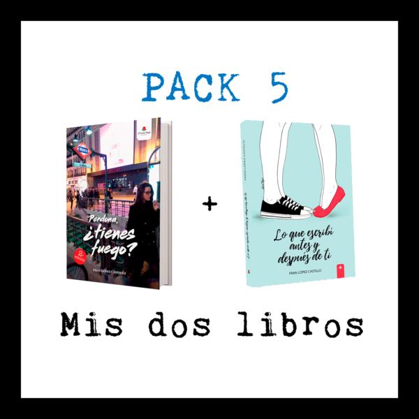 Pack 5: Perdona, ¿tienes fuego? + Lo que escribí antes y después de ti
