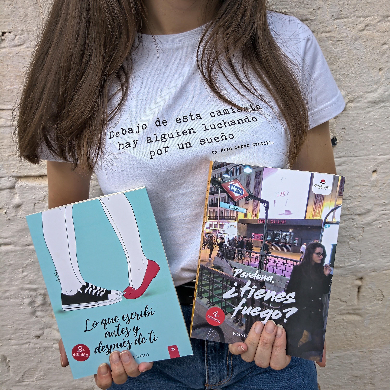 El megapack de Fran López Castillo: Perdona, tienes fuego + Lo que escribí antes y después de ti + Camiseta